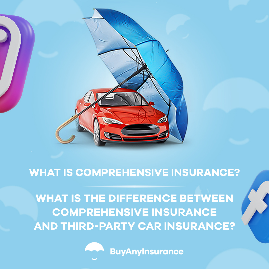 What is comprehensive car insurance
